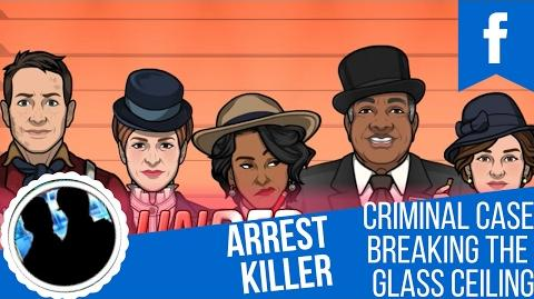 Criminal Case Mysteries of the Past Breaking The Glass Ceiling Arrest Killer