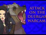 Attack on the Duergar Warcamp