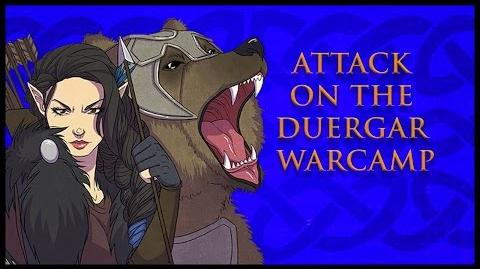 Critical Role RPG Show Episode 4 Attack on the Duergar Warcamp