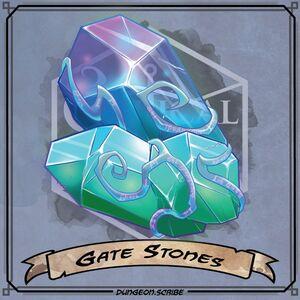 Gate Stones - DungeonScribe