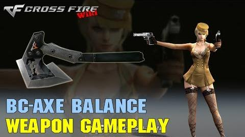 CrossFire - BC-Axe Balance - Weapon Gameplay