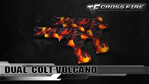 CrossFire China Dual Colt-Volcano ☆