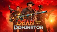VIP - Dean with the Dominator CrossFire West