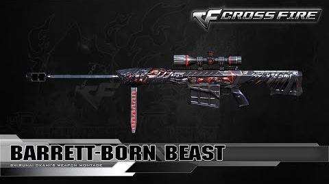 CrossFire Vietnam Barrett-Born Beast ☆