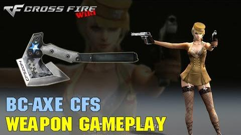 CrossFire - BC-Axe CFS - Weapon Gameplay