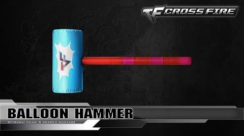 CrossFire Korea - Balloon Hammer ☆