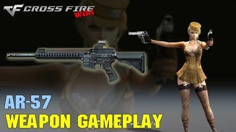 CrossFire - AR-57 - Weapon Gameplay