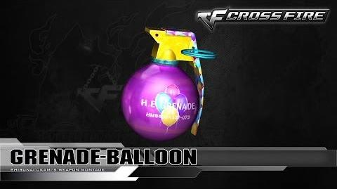 CrossFire China Balloon-Grenade ☆