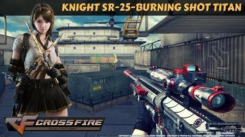 CrossFire Vietnam - Knight SR-25-Burning Shot Titan