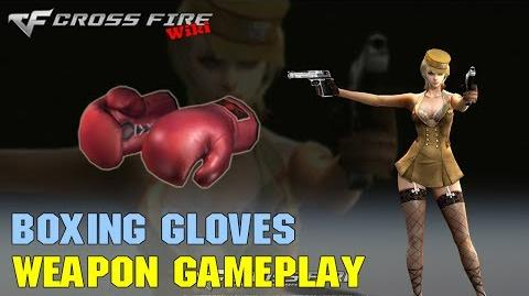 CrossFire - Boxing Gloves - Weapon Gameplay