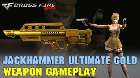 CrossFire - Jackhammer Ultimate Gold - Weapon Gameplay