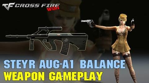 CrossFire - Steyr AUG-A1 Balance - Weapon Gameplay