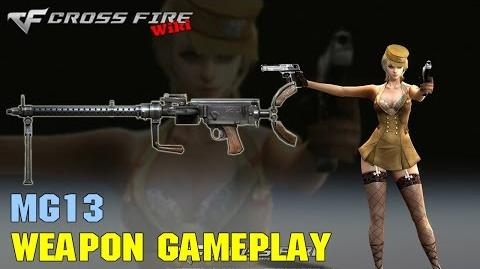 CrossFire - MG13 - Weapon Gameplay