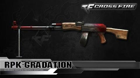 CrossFire China RPK-Grandation ☆
