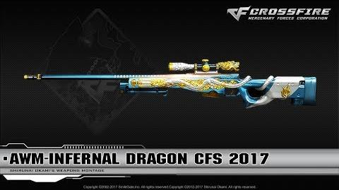 CrossFire China AWM-Infernal Dragon CFS 2017
