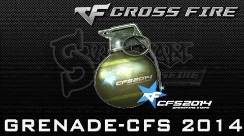 CrossFire Vietnam Grenade-CFS 2014 ☆