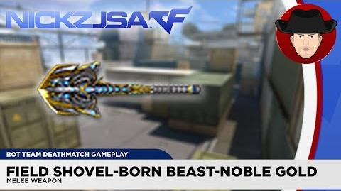 Field Shovel-Born Beast-Noble Gold CROSSFIRE China 2