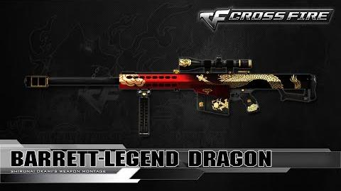 CrossFire Vietnam Barrett-Legend Dragon ☆