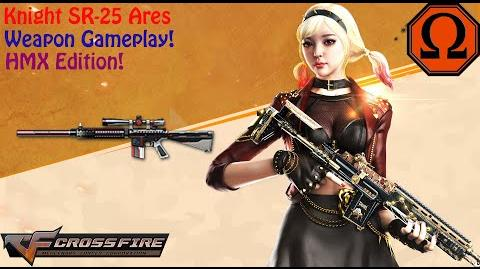 Crossfire Philippines - Knight SR-25 Ares (HM eXtreme)