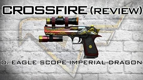 CrossFire Desert Eagle-Scope Imperial Dragon (Chaos Dragon) Review