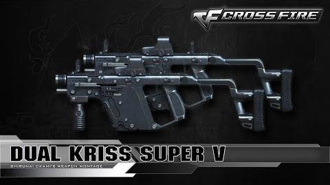 CrossFire Vietnam Dual Kriss Super V ☆