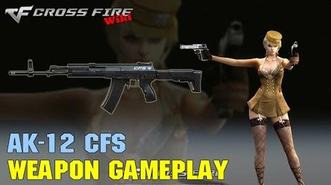 CrossFire - AK-12 CFS - Weapon Gameplay