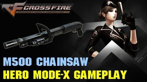 CrossFire VN - M500 Chainsaw vs