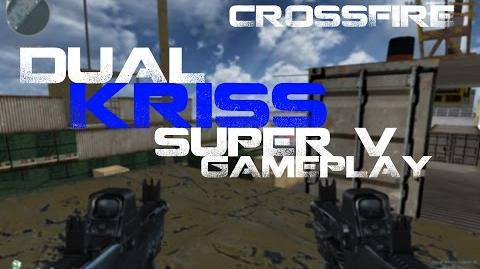 CrossFire Dual Kriss Super V Gameplay HD ll 10DarkGamer
