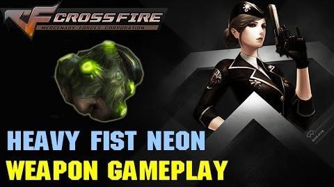 CrossFire VN - Heavy Fist Neon