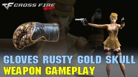 CrossFire - Boxing Gloves Rusty Gold Skull - Weapon Gameplay