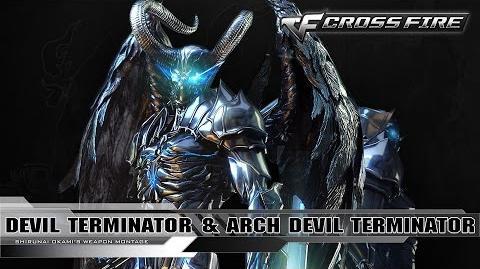 CrossFire Mutants Character - Devil Terminator & Arch Devil Terminator ☆