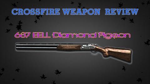 CrossFire Vietnam - 687 EELL Diamond Pigeon -Review- ✔