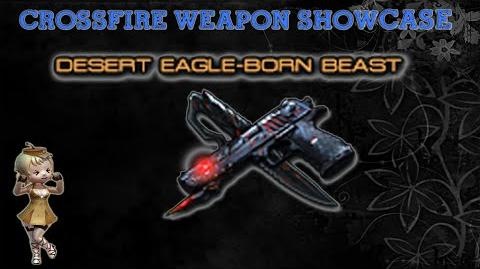 CrossFire China - Desert Eagle-Born Beast (VVIP) -Upgrade Reload Speed- !
