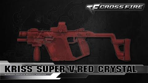 CrossFire China Kriss Super V-Red Crystal ☆