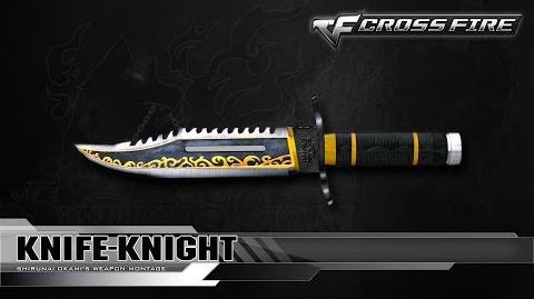 CrossFire China Knife-Knight ☆