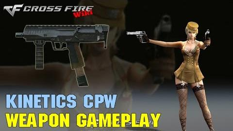 CrossFire - Kinetics CPW - Weapon Gameplay