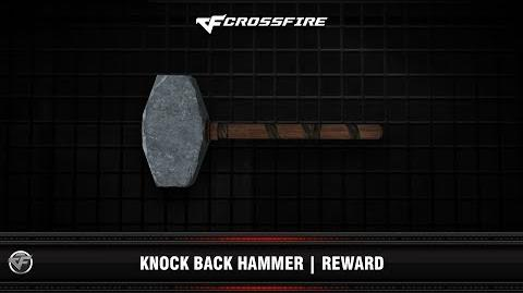 CF Knock Back Hammer Reward 1st