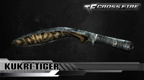 CrossFire China & Vietnam Kukri-Tiger ☆