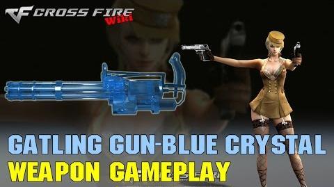 CrossFire - Gatling Gun Blue Crystal - Weapon Gameplay