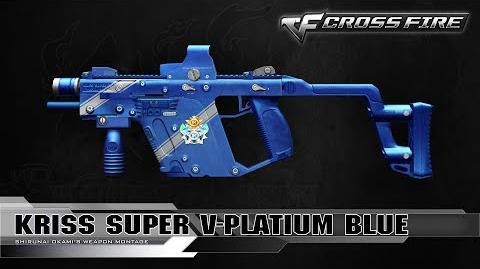 CrossFire China Kriss Super V-Platinum Blue ☆
