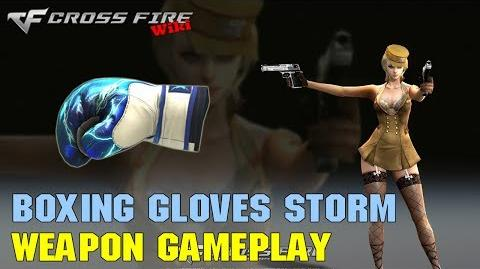CrossFire - Boxing Gloves Storm - Weapon Gameplay