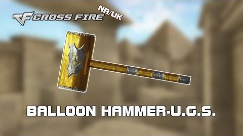 Crossfire NA UK Balloon Hammer-U.G.S
