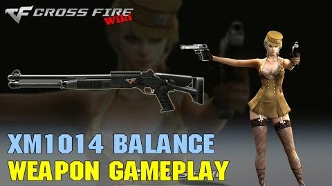 CrossFire - XM1014 Balance - Weapon Gameplay