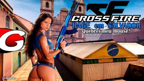 ☆CrossFire BR - RAGE em SALVADOR (Quebrei meu mouse) - Gameplay 13✔