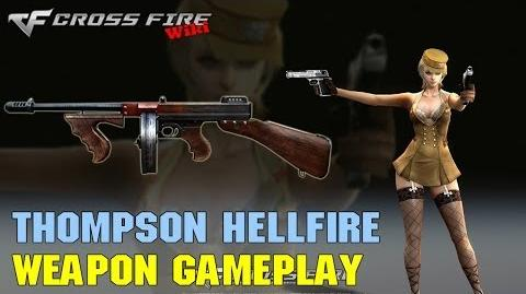 CrossFire - Thompson Hellfire - Weapon Gameplay