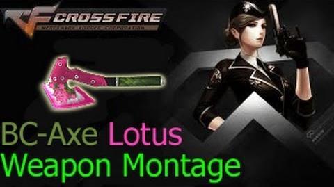 Crossfire VietNam BC-Axe Hoa Sen (BC-Axe Lotus) ☆