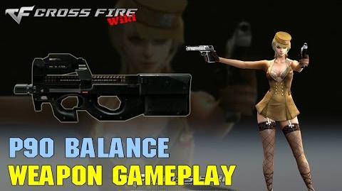 CrossFire - P90 Balance - Weapon Gameplay