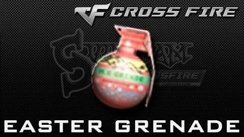 CrossFire Vietnam Easter Egg-Grenade ☆