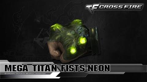 CrossFire Vietnam Mega Titan Fists-Neon ☆-1