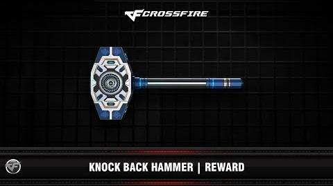 CF Knock Back Hammer Reward 4th